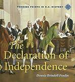 The Declaration of Independence, Dennis Brindell Fradin, 0761421297