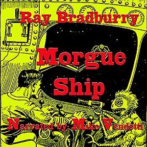 Morgue Ship Audiobook