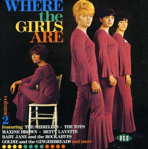 Where The Girls Are, Volume 2 by Unknown