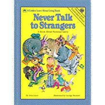 Never Talk to Strangers a Book About Personal Safety