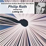 Great American Authors Read From Their Works, Volume 1: Philip Roth reading from Letting Go |  Calliope Author Readings,Philip Roth