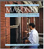 Masonry: How to Care for Old and Historic Brick and Stone (Respectful rehabilitation)