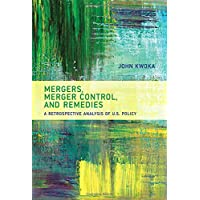 Mergers, Merger Control, and Remedies: A Retrospective Analysis of U.S. Policy