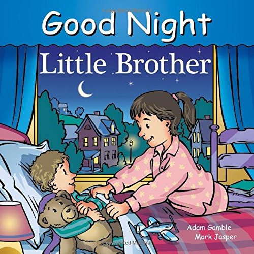 Good Night Little Brother (Good Night Our