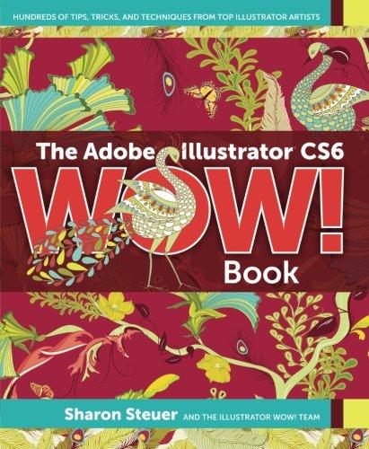 (The Adobe Illustrator CS6 WOW! Book)