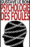 Psychologie des foules – Texte intégral