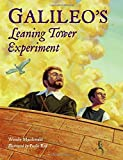 Galileo's Leaning Tower Experiment (Junior Library Guild Selection (Charlesbridge Hardcover))