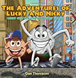 The Adventures of Lucky and Nicky, Don Thompson, 143276649X