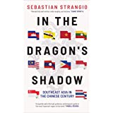 In the Dragon's Shadow: Southeast Asia in the Chinese Century
