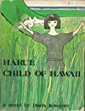 Harue, Child of Hawaii, Doris Kawano, 0914916645