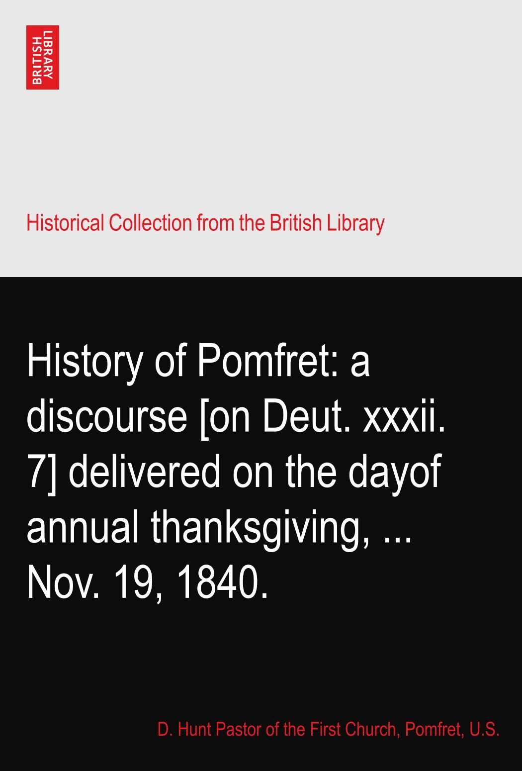 History of Pomfret: a discourse [on Deut. xxxii. 7] delivered on the dayof annual thanksgiving, ... Nov. 19, 1840. pdf epub