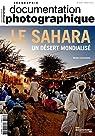 Le Sahara, un désert mondialisé (Documentation photographique - Les dossiers n° 8106) par Lecoquierre