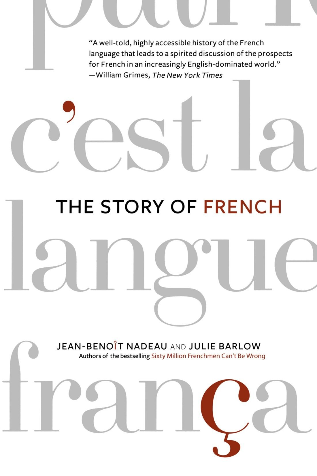 The Story Of French JeanBenoit Nadeau Julie Barlow - Worldwide languages list