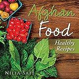 Afghan Food: Healthy Eating