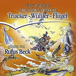 Trucker / Wühler / Flügel (Die Nomen-Trilogie)