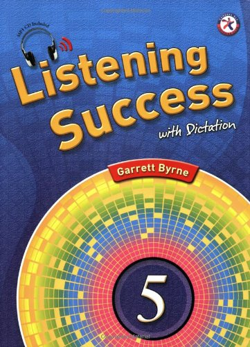Read Online Listening Success with Dictation 5, w/Dictation Book, Transcripts & Answer Key, and Audio CD (intermediate-level listening comprehension) ebook