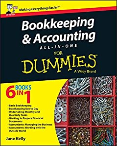 Bookkeeping and Accounting All-in-One For Dummies - UK from For Dummies
