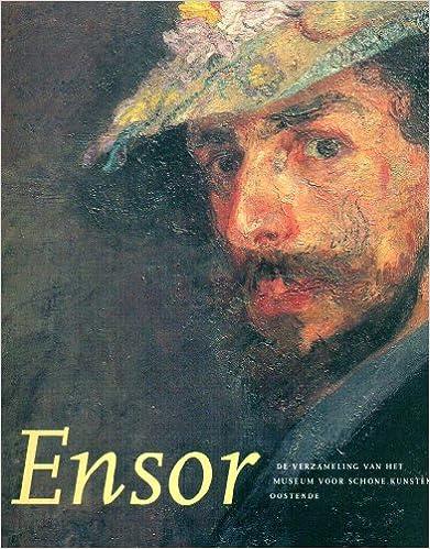 Livres Ensor : De Verzameling Van Het, Museum Voor Schone Kunsten Oostende pdf