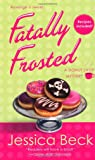 Fatally Frosted (Donut Shop Mysteries (Paperback))
