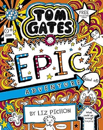 Tom Gates 13: Epic Adventure (kind of) (English Edition) eBook ...
