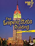 The Empire State Building (Lightning Bolt Books: Famous Places (Library))