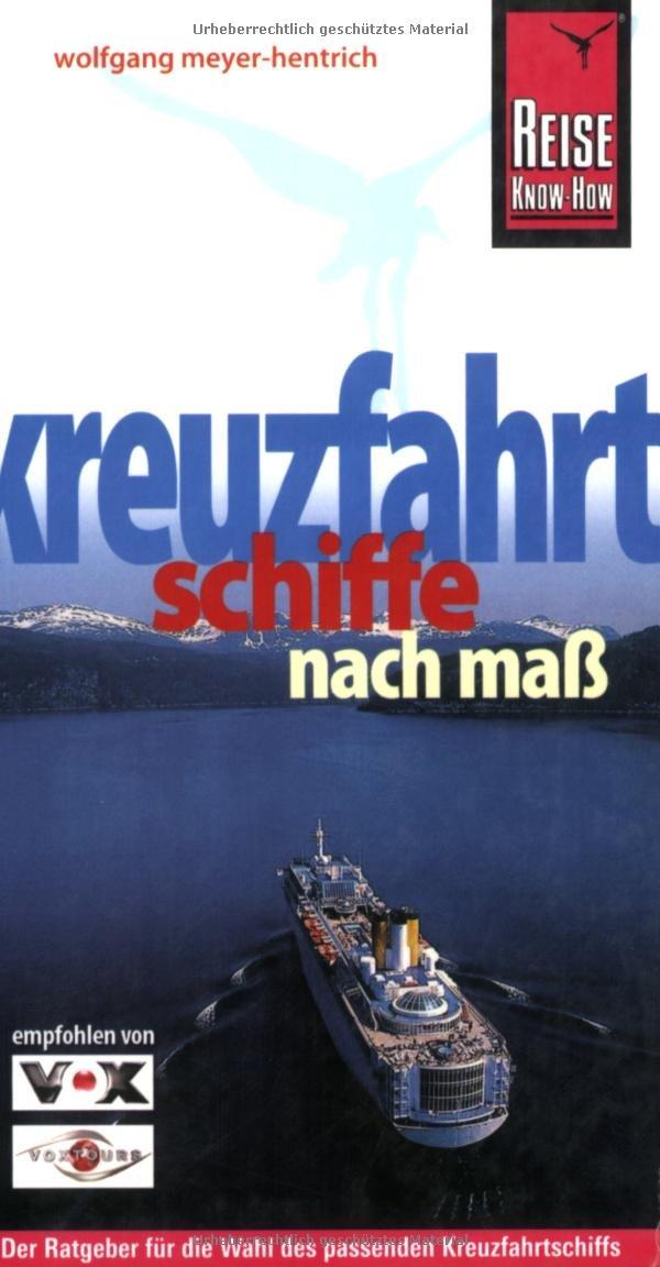 Kreuzfahrtschiffe nach Maß (Reiseführer)