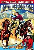 Buffalo Bill Jr. Double Feature: Rawhide Romance (1934) / The Texan (1932)