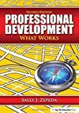 img - for Professional Development Book Bundle: Professional Development: What Works by Zepeda, Sally J. Published by Routledge 2nd (second) edition (2011) Paperback book / textbook / text book