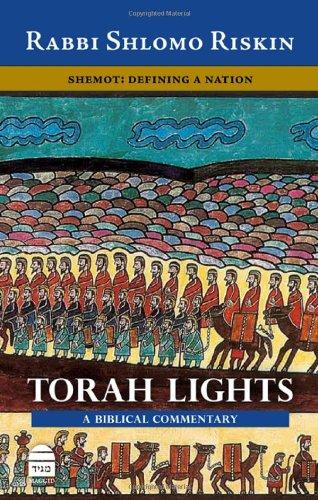 Torah Lights: Shemot: Defining a Nation