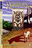 Warriors: Tigerstar and Sasha #2: Escape from the Forest (Warriors Manga)