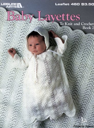 Baby Layettes Leaflet #460 Book 2