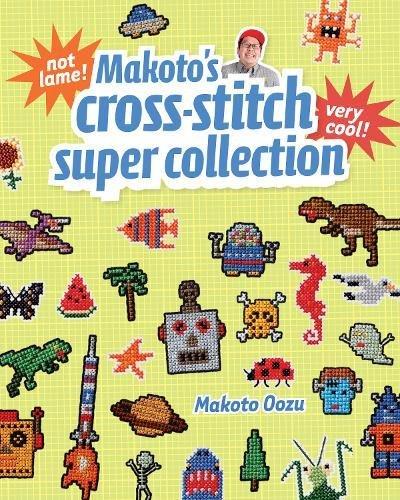 Makoto's Cross Stitch Super Collection