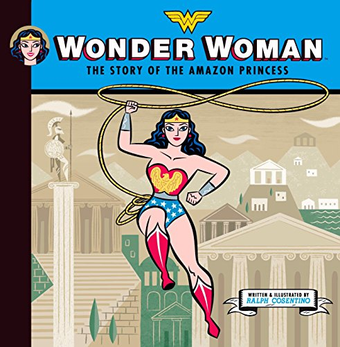 Wonder Woman: The Story of the Amazon Princess]()