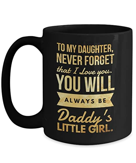 Amazon com: To my daughter mug from Daddy || Father daughter