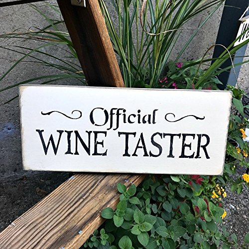 Official Wine Taster Distressed Wood Sign