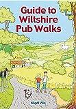 Guide To Wiltshire Pub Walks (Guide To Pub Walks)