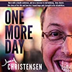 One More Day: On a Mission to End Bullying | Joey Christensen