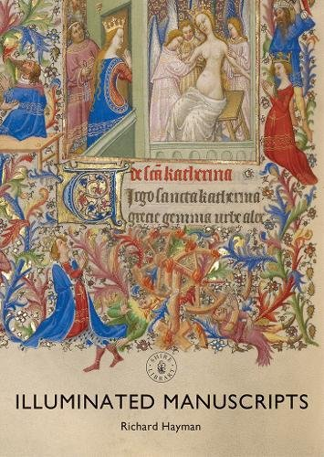 Illuminated Manuscripts (Shire Library)