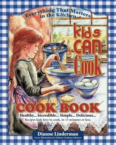 kids can cook cookbook - 5