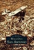 Wings over San Antonio, Mel Brown, 0738508144