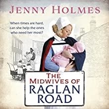 The Midwives of Raglan Road Audiobook by Jenny Holmes Narrated by Anne Dover