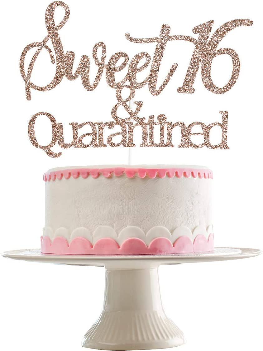 Rose Gold Glittery Sweet 16 & Quarantined Cake Topper- 16th Quarantined Birthday Party Decorations,Social Distancing Birthday Party Supplies,16th Quarantined Birthday Party Decorations