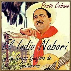 Amazon.com: Punto Cubano: El Indio Nabori & Grupo Guajiro de Guitarras