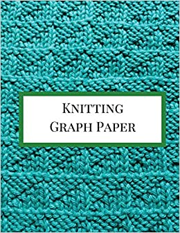 amazon knitting graph paper knitting graph paper notebook 4 5