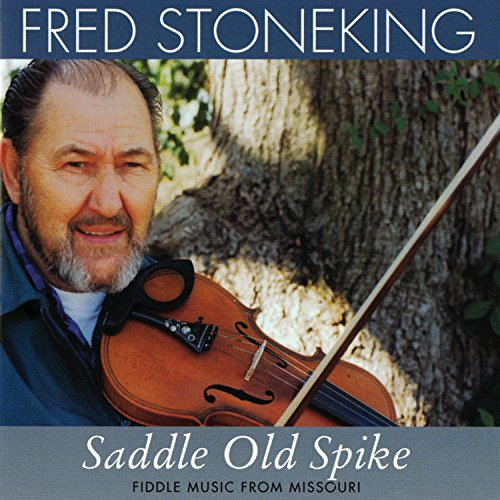 Old Saddle - Saddle Old Spike: Fiddle Music From Missouri