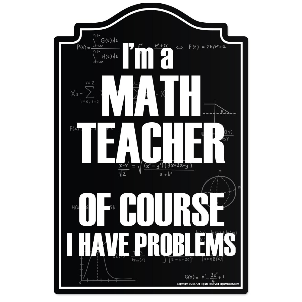 SignMission Math Teacher Novelty Sign
