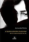 O Novo Cinema Iraniano