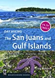 Day Hiking the San Juans and Gulf Islands, Craig Romano, 159485758X
