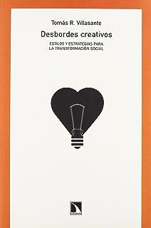 Desbordes creativos : estilos y estrategias para la transformación social