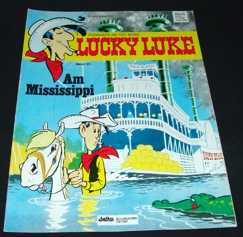 Lucky Luke, Nr. 20: Am Mississippi